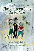 cover of Three Green Rats: An Eco Tail